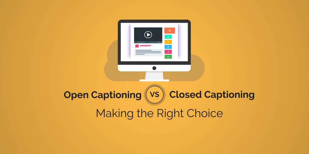 视频翻译-开放字幕还是隐藏字幕:做出正确的选择